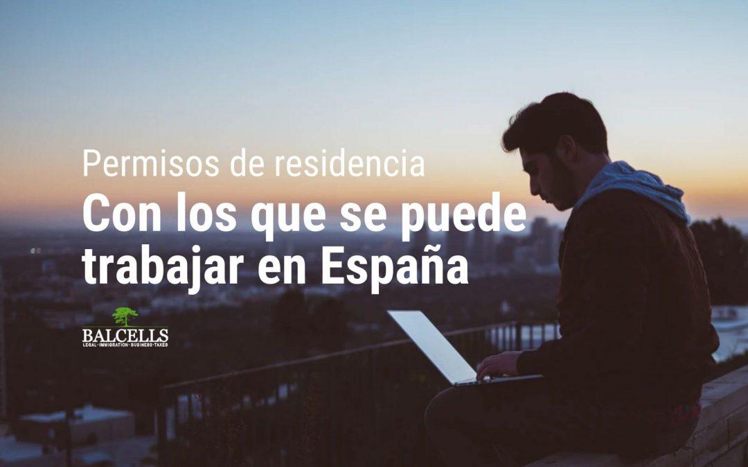 ¿Qué autorizaciones de residencia permiten trabajar en España?
