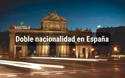 Doble Nacionalidad Española: Países que la Pueden Tener, Beneficios y Cómo Solicitarla