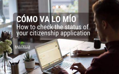 "Check the Status of Your Citizenship Application Online: ""Cómo va lo mío"""