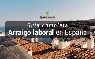 Arraigo Laboral en España: Requisitos y Cómo Solicitarlo