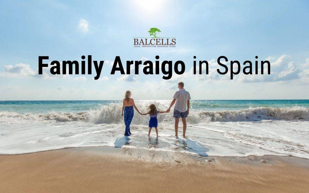 Arraigo Familiar in Spain: Documents, Requirements & Application Process