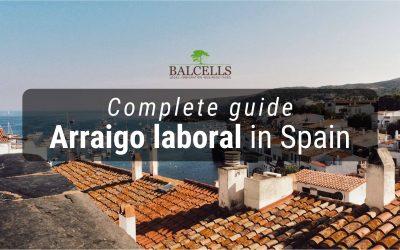 Labor Arraigo in Spain: Residency Through a Work Contract