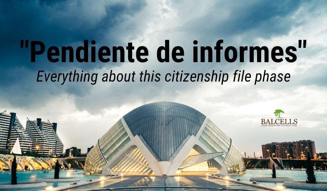 "What does ""Pendiente de Informes Preceptivos Oficiales"" on your Citizenship Application Mean?"