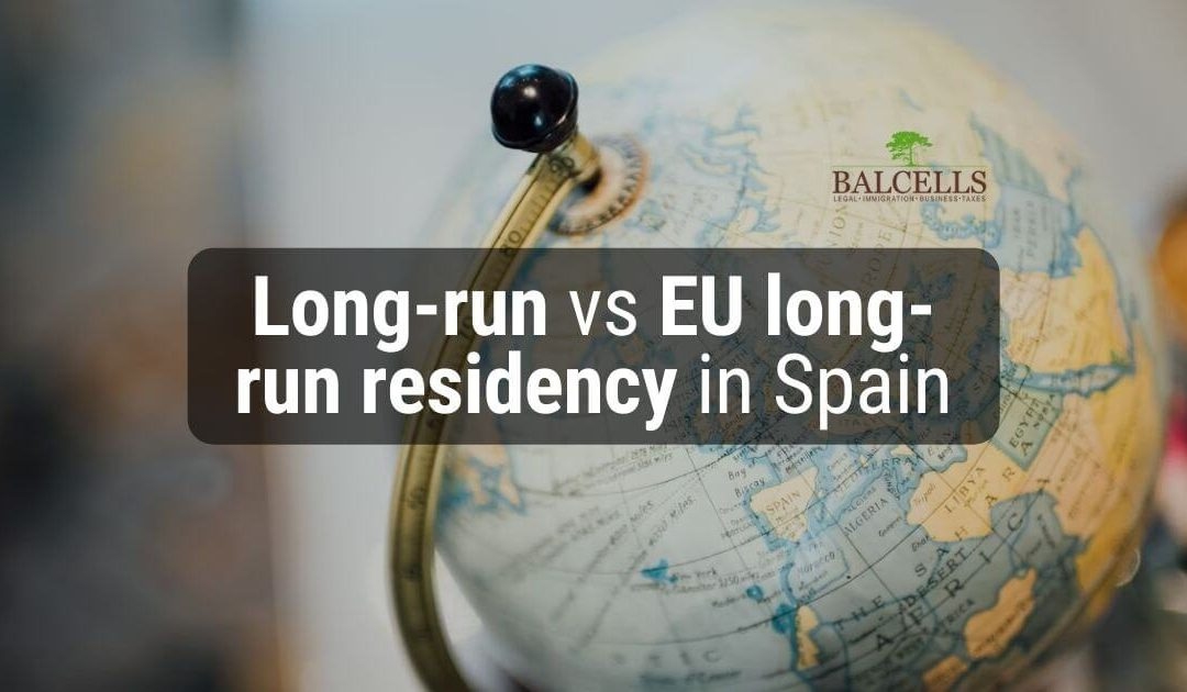 Differences between long-run residency and EU long-run residency in Spain